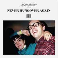 Joyce_Manor_Never_Hungover_Again